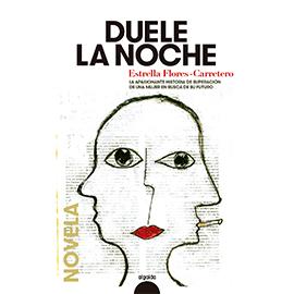 DUELE LA NOCHE-ESTRELLA FLORES-CARRETERO